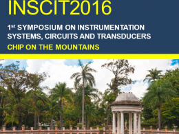 1st Symposium on Instrumentation Systems, Circuits and Transducers - INSCIT 2016